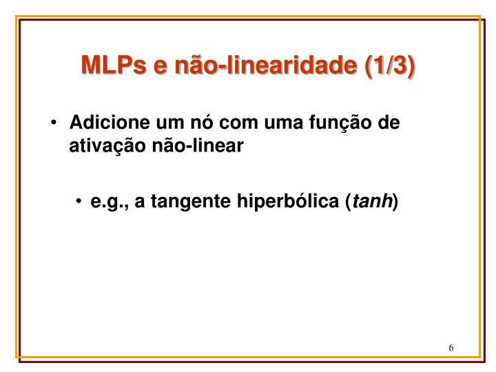 MLPs e não-linearidade (1/3)