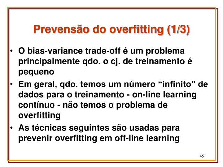 Prevensão do overfitting (1/3)