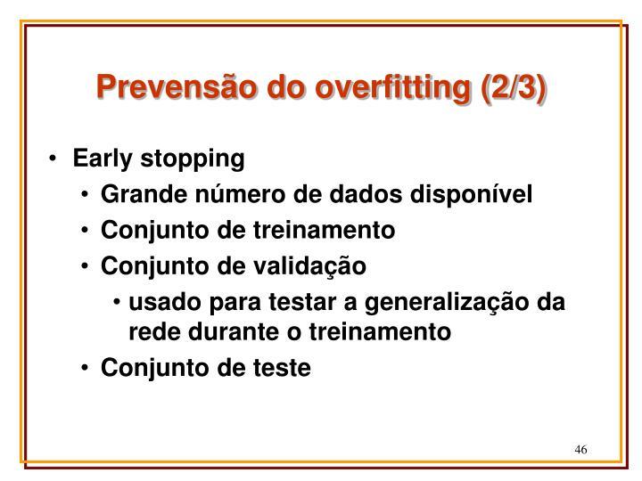 Prevensão do overfitting (2/3)