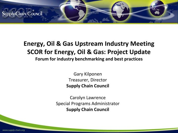 Energy, Oil & Gas Upstream Industry Meeting