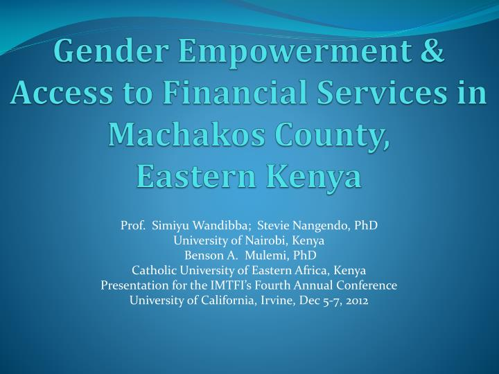 Gender empowerment access to financial services in machakos county eastern kenya
