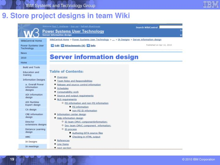 9. Store project designs in team Wiki