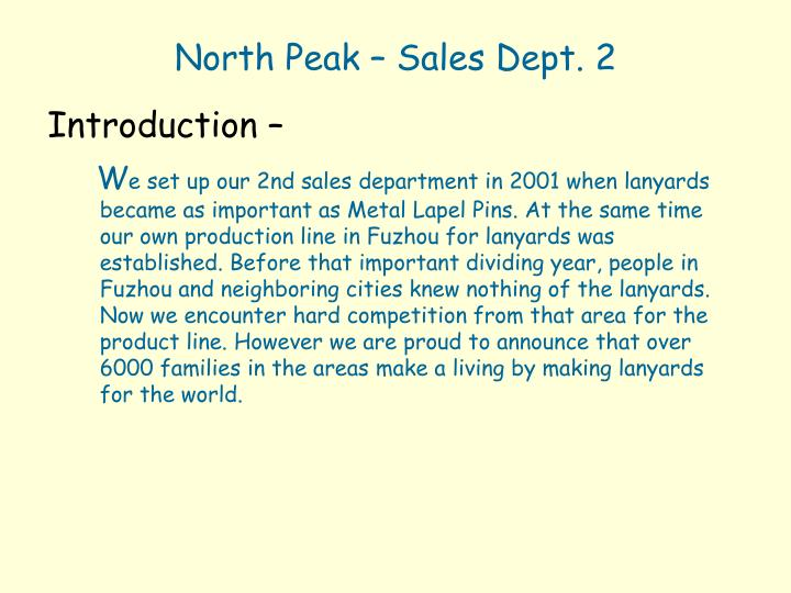 North Peak – Sales Dept. 2