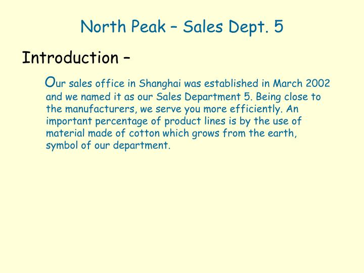 North Peak – Sales Dept. 5