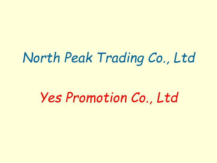 North peak trading co ltd