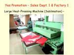 yes promotion sales dept 1 factory 13