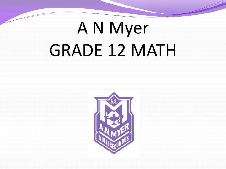 a n myer grade 12 math