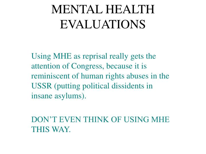 MENTAL HEALTH EVALUATIONS