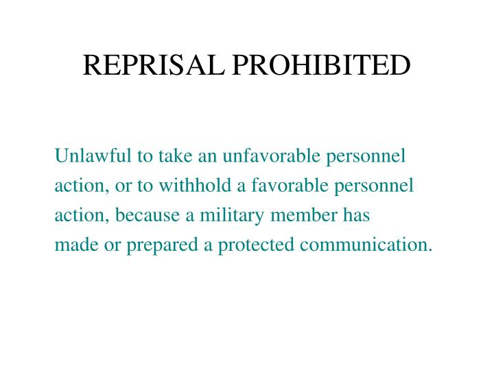 REPRISAL PROHIBITED