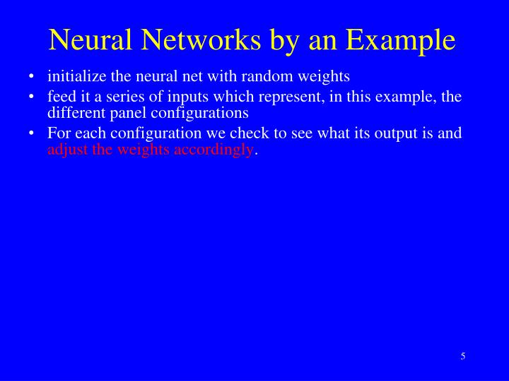 Neural Networks by an Example