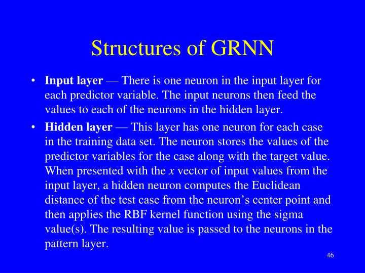 Structures of GRNN