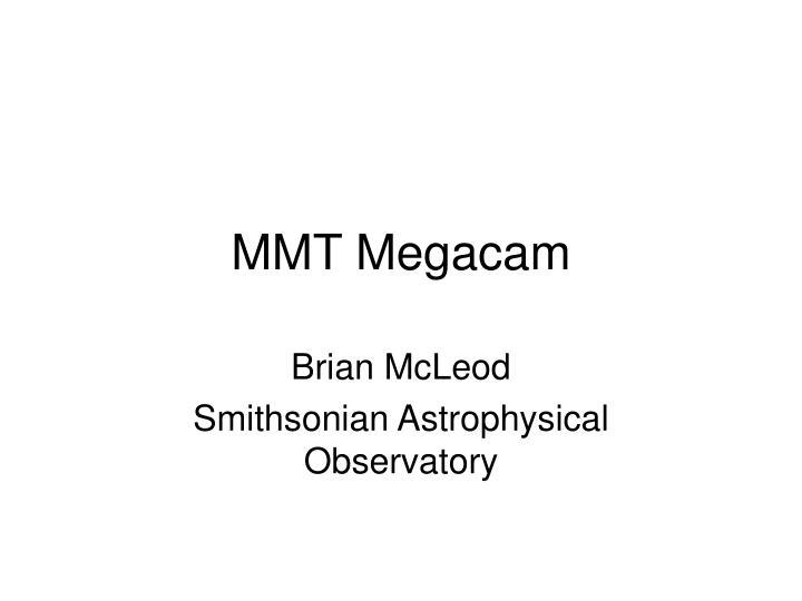 MMT Megacam
