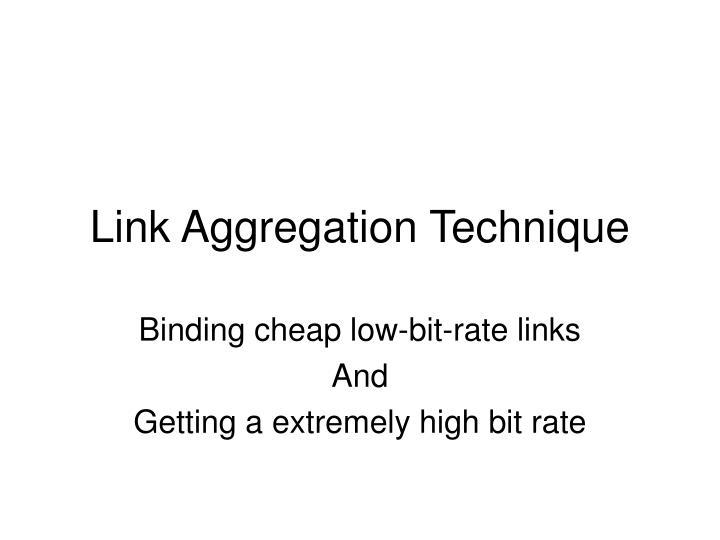 Link Aggregation Technique