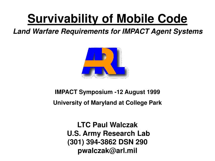 Survivability of Mobile Code