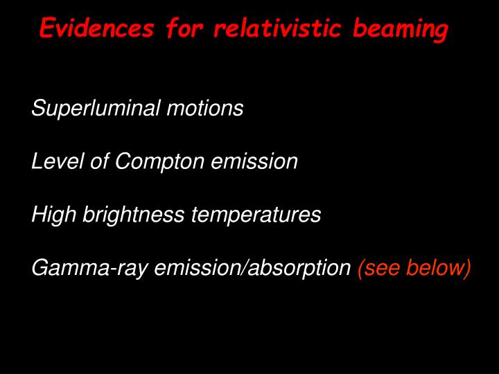 Evidences for relativistic beaming