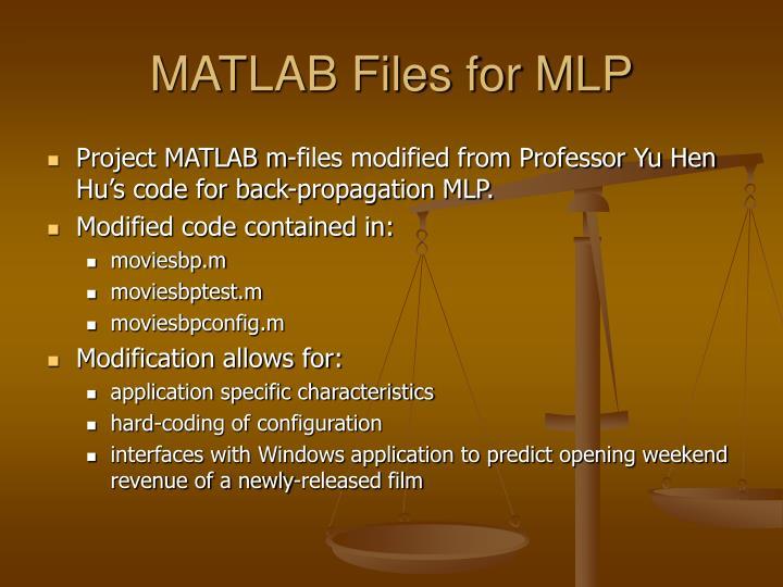 MATLAB Files for MLP