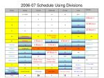 2006 07 schedule using divisions