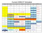 current 2006 07 schedule