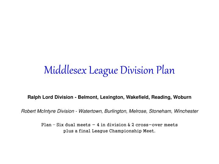 Middlesex league division plan