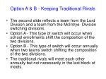 option a b keeping traditional rivals