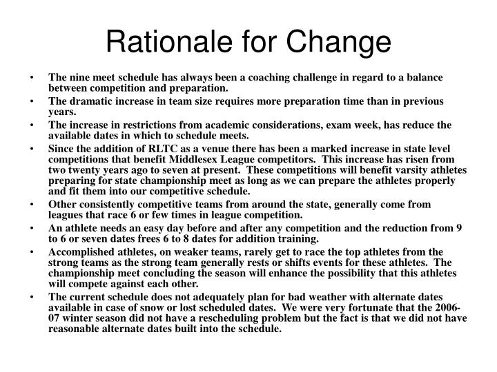 Rationale for change