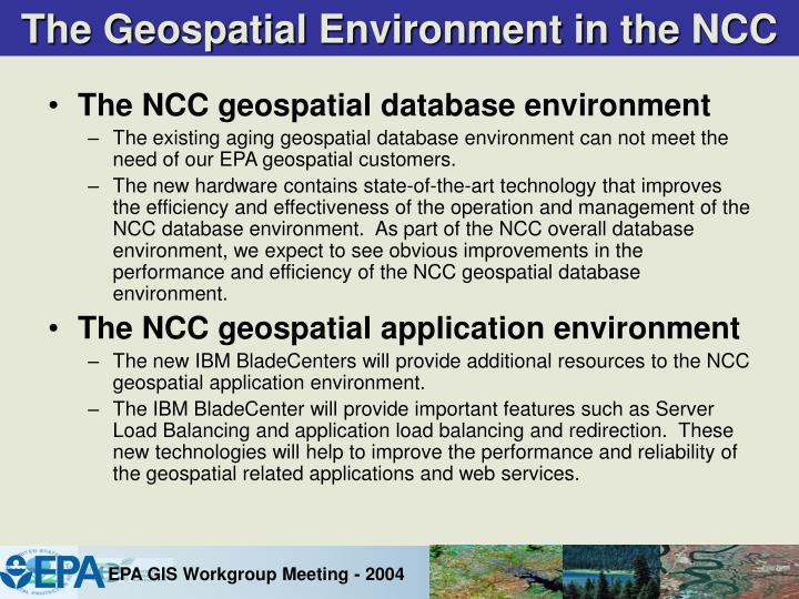 The Geospatial Environment in the NCC