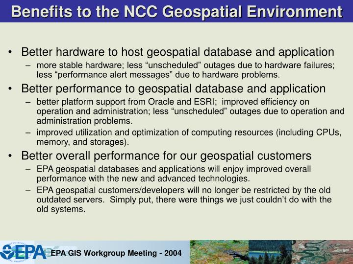 Benefits to the NCC Geospatial Environment