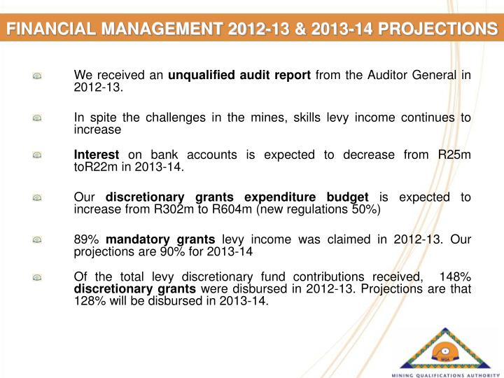 FINANCIAL MANAGEMENT 2012-13 & 2013-14 PROJECTIONS