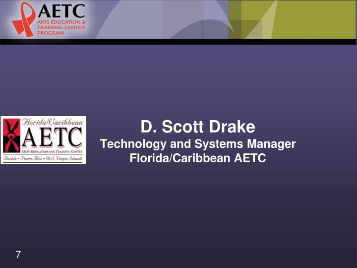 D. Scott Drake