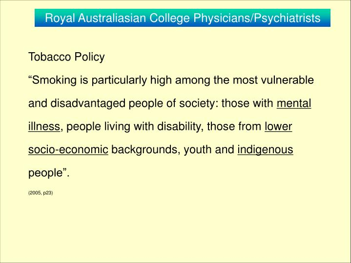 Royal Australiasian College Physicians/Psychiatrists