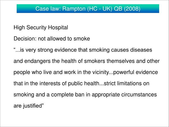 Case law: Rampton (HC - UK) QB (2008)