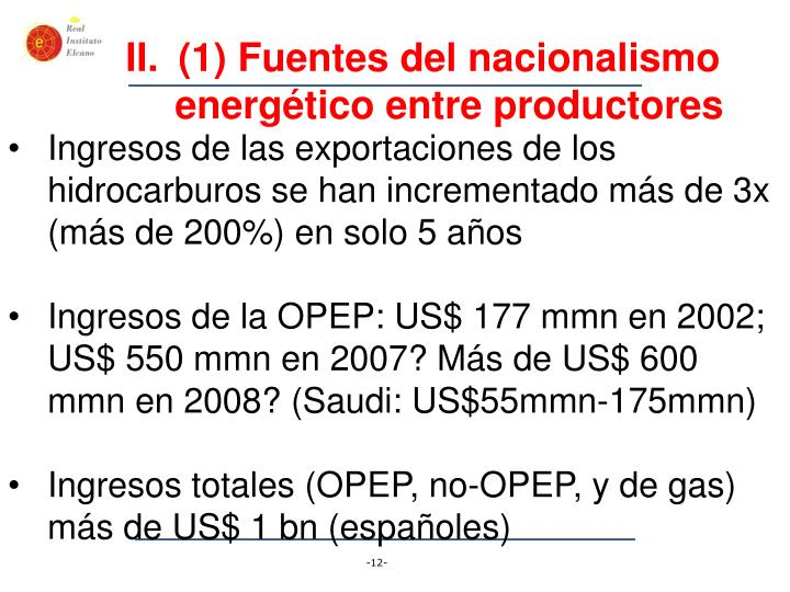 (1) Fuentes del nacionalismo energético entre productores