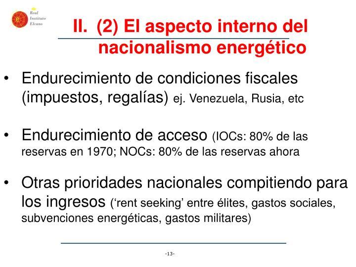 (2) El aspecto interno del nacionalismo energético