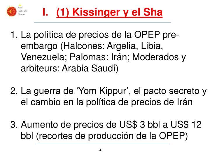 (1) Kissinger y el Sha