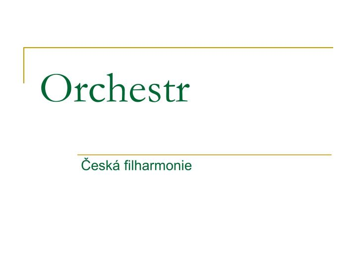 orchestr