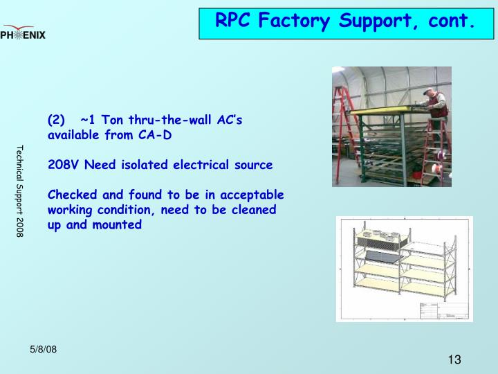 RPC Factory Support, cont.