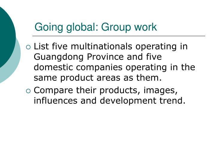 Going global: Group work