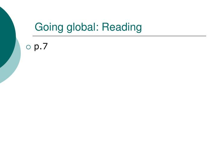 Going global: Reading