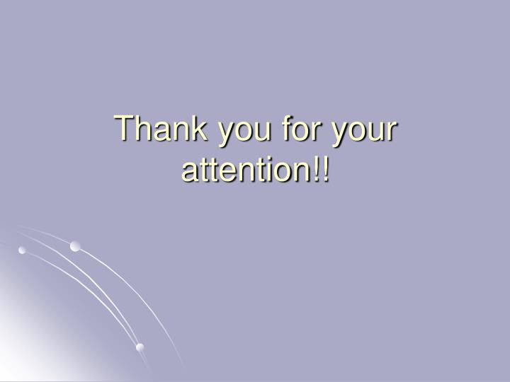 Thank you for your attention!!