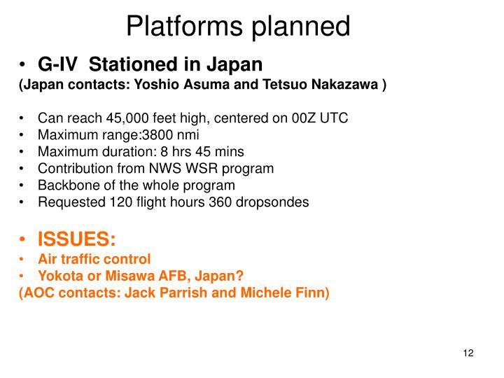 Platforms planned