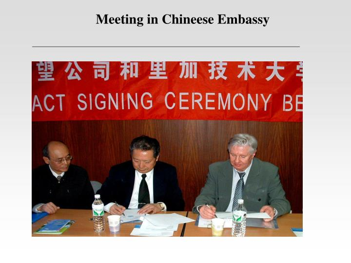 Meeting in Chineese Embassy