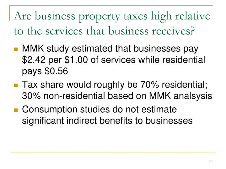 Are business property taxes high relative to the services that business receives?