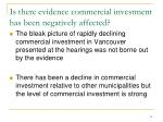 is there evidence commercial investment has been negatively affected