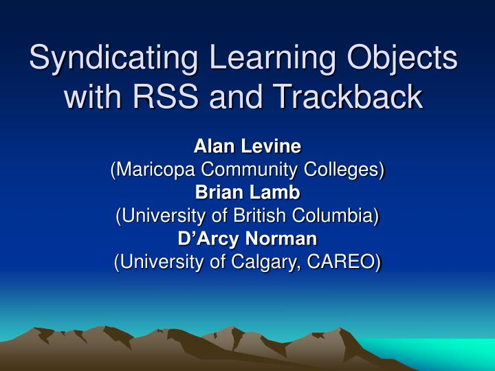 Syndicating learning objects with rss and trackback