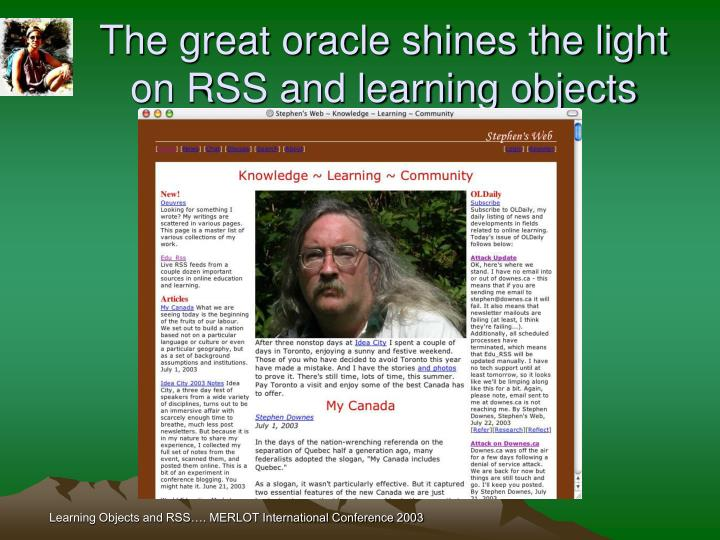 The great oracle shines the light on RSS and learning objects
