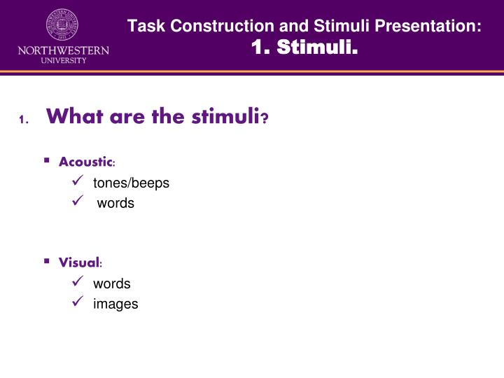 Task Construction and Stimuli Presentation: