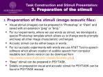 task construction and stimuli presentation 3 preparation of the stimuli