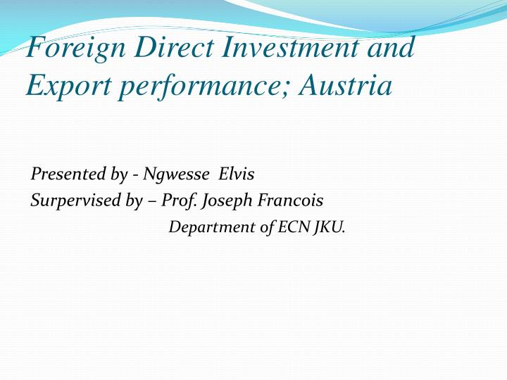 Foreign direct investment and export performance austria