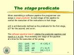 the stage predicate