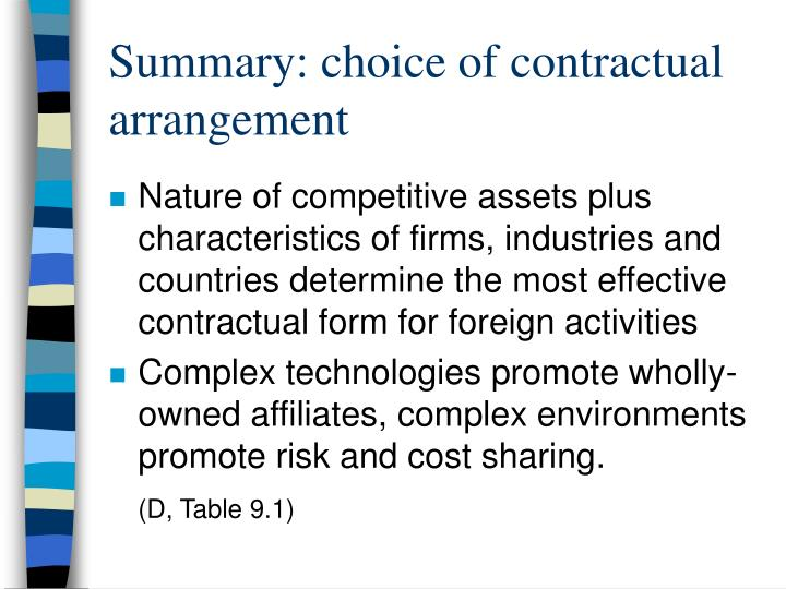 Summary: choice of contractual arrangement